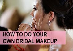 How to Do Bridal Makeup on Your Own at home