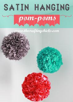 Girl Bedroom Makeover Part 1- DIY Hanging Satin Pom Pom - These could be the tops of Seuss trees for Sam's room. . .