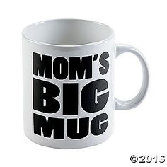 Whether she's running errands, running to games, running to school or just running the house, Mom needs a big mug for her big days. This funny mug makes a ...