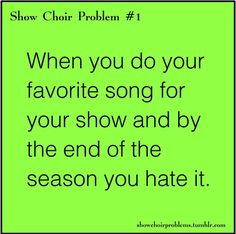Every time! #1 Show Choir Problems