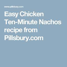 Easy Chicken Ten-Minute Nachos recipe from Pillsbury.com