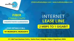 Internet Lease Line 2 mbps to 1 Gigabit Fiber Connectivity Cheapest Rates Guaranteed For Details Call – 9829042910 – 9829242910