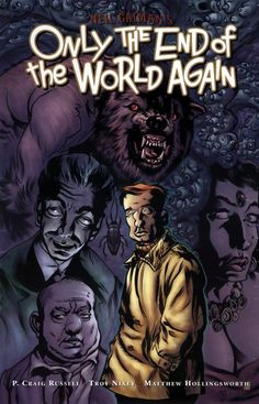 Neil Gaiman's Only The End Of The World Again
