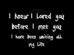I Knew I Loved You by Savage Garden :) I think I might have added this one already haha but oh well lol I know, I know, its so so so SO mushy but I love it!!!! Don't you judge me!! XD