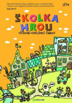 skolka-hrou-leto Preschool, Comic Books, Comics, Cover, Comic Strips, Comic Book, Nursery Rhymes, Cartoons, Cartoons