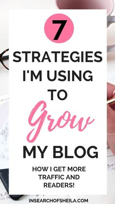 Are you a new blogger or struggling to get more page views on your blog? Or you're struggling to find readers and grow your audience? Click here to learn 7 growth strategies I'm using to boost traffic to my blog and to organically grow my blog audience an