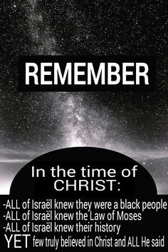 Wake up!! EVERYONE can study history, know the ISRAELITES are black and READ the LAW in the bible. That doenst mean they have the TRUTH of Christ. All of Israël in the time of Christ knew ALL these things. Still many unbelievers. Not ALL of the Hebrew Israelites groups have the Holy Spirit by hebrew water baptism (NOT Christian) and therefore do not have Christ behind them. Only 10% of Israël will make IT. They have the TRUE Gospel. BEWARE of False Prophets within Israël. #ISRAELisBLACK