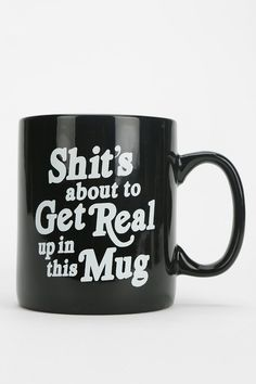The Mug of my LIFE!!!!! | Urban Outfitters Funny Coffee Mugs, Funny Mugs, Funny Gifts, Coffee Quotes, Urban Outfitters, Cool Mugs, Get Real, I Love Coffee, Real Coffee