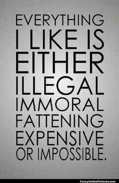 Everything I Like #Funny #lol #quote