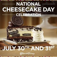 The Cheesecake Factory celebrates #NationalCheesecakeDay with a 2 day, half price cheesecake promo! 7/30 and 7/31! #saycheesecakecontest #nationalcheesecakeday #client