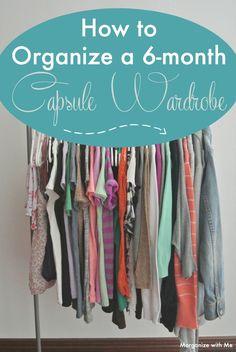 Organize a 6-month Capsule Wardrobe