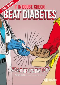 World Health Day 2016 is all about #diabetes. Stay safe!