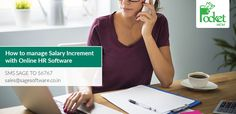 Increment management software : http://blog.pockethcm.com/how-to-manage-salary-increment-with-online-hr-software/
