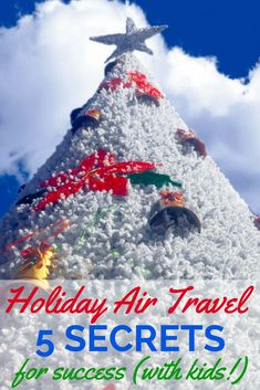 5 Secrets to Holiday Air Travel Success (With Kids!) - Planning to fly with children this holiday season? Get tips from a frequent flyer mom who has been on more than 100 flights with babies, toddlers, and young kids.