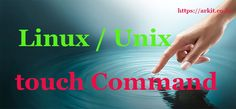 touch Command 8 Best Practical Examples Linux / Unix