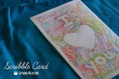 Lines Across: Scribble  - tape + paper + crayons = gorgeous card made by kids!