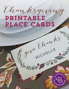 Free Printable - Thanksgiving Place Cards | Elegance & Enchantment                                                                                                                                                                                 More
