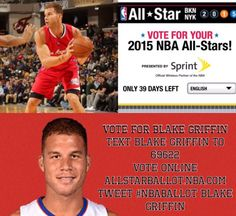 GO VOTE FOR BLAKE FOR THE 2015 ALL STAR GAME IN NYC