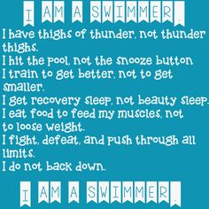 I am a swimmer.