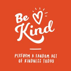 EVEN THE SMALLEST act of kindness can change a life! FEB 17 is random act of kindness day, share what did you do today to make a difference in someone's life.....!