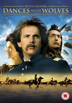 Dances with wolves. Absolutely love this movie.