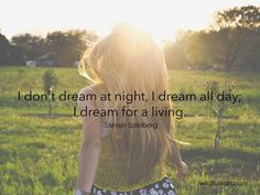 I don't #dream at night, I dream all day; I dream for a #living. http://wildtussah.com
