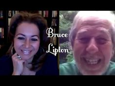 Bruce Lipton- How our belief systems effect our biology