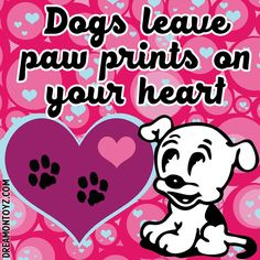 Dogs leave paw prints on your heart - More Betty Boop graphics & greetings ➡  http://bettybooppicturesarchive.blogspot.com/  ~And on Facebook~ https://www.facebook.com/bettybooppictures  Betty Boop's dog Pudgy