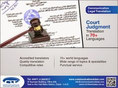 #Court #Judgment #Translation Communication Legal Translation offers top-quality court judgment translation service to its customers in the legal community; such as lawyers, law firms and the legal research. Primarily from Arabic into English and vice versa. We also provide court judgment translation service from English into more than 70 languages. For more info visit: www.communicationdubai.com/court-judgment-translation.php