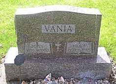 Have You Seen My Roots?: Tombstone Tuesday - John and Viola Vania nee Cayemberg #genealogy