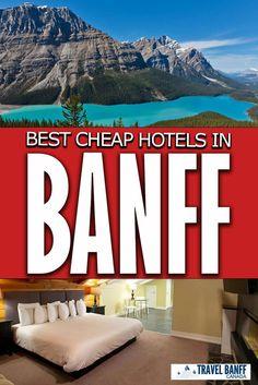Banff Canada Hotels, Banff Hotels, Cheap Hotels In Banff, Affordable Hotels, Best Hotels, Banff National Park, National Parks, Alberta Travel, Cheap Accommodation