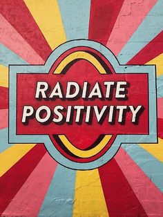 Retro Wallpaper Discover Radiate Positivity Poster by julia-sunshine Collage Mural, Photo Wall Collage, Happy Words, Happy Vibes, Good Vibes, Vsco, Street Art, Artsy, Inspirational Quotes