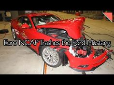 Euro NCAP Trashes the Ford Mustang, OEMs Unlikely to Build More Plants -...