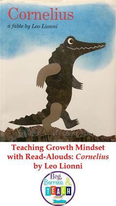 """Teaching Growth Mindset with read-alouds: """"Cornelius"""" by Leo Lionni."""