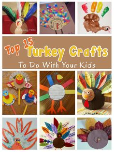diy home sweet home: Top 15 Turkey Crafts To Do With Your Kids...Gobble Gobble!!! Get the kiddos ready for Thanksgiving with these super fun Turkey Crafts.