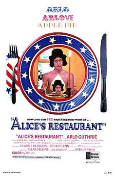 Arlo Guthrie  Who can forget Alice's Restaurant???