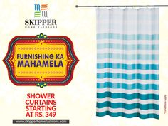 Make your bath space elegant and stylish with varieties of Shower Curtains exclusively at skipperhomefashions.com now starting at just Rs349 #Mahamela #Sale #ShowerCurtains #StylishDecor #SkipperHomeFashions