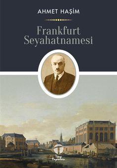 Ahmet Haşim, Frankfurt Seyahatnamesi, Tema Yayınları