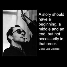 Film Director Quote - Jean-Luc Godard   - Movie Director Quote     #jeanlucgodard #filmmaker #filmmaking