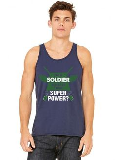 I am a Soldier What is your Superpower? tank top