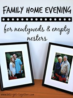 Family Home Evening for Newlyweds & Empty Nesters- ideas for how to organize #fhe when it's just the two of you and dozens of ideas for lessons and activities.  www.lets-get-together.com #lds #fheforcouples