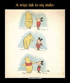 Winnie pooh and mickey Humour Disney, Disney Memes, Funny Disney, Disney Pixar, Disney Shirts, Disney Mickey, Best Disney Quotes, Life Quotes Disney, Disney Amor