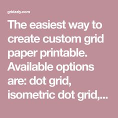 Make your own grid paper Grid Paper Printable, Isometric Grid, Bullet Journal Art, Graphic Design Tips, Make Your Own, How To Make, Legal Letter, Study Notes, Colorful Drawings