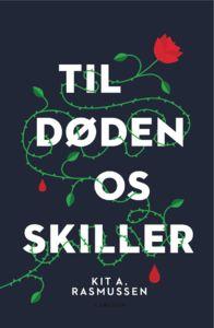 10 stars out of 10 for Til Døden Os Skiller by Kit A. Rasmussen #boganmeldelse #bibliotek #books #bøger #reading #bookreview #bookstagram #books #bookish #booklove #bookeater #bogsnak #bookblogger Read more reviews at http://www.bookeater.dk