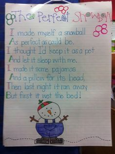 Cute poem to use with snow unit.  Wonder if my K kids can infer what happened to the snow?