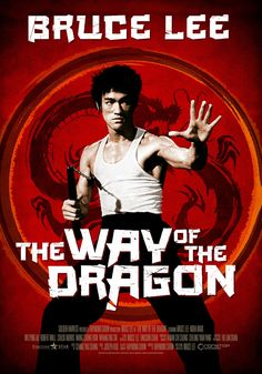 The Way of the Dragon Bruce Lee, Theatrical Onesheet / Movie Poster for Nonstop Entertainment, design by Kellerman Design. Bruce Lee Poster, Bruce Lee Art, Bruce Lee Martial Arts, Way Of The Dragon, Enter The Dragon, Martial Arts Movies, Martial Artists, Concert Posters, Film Posters