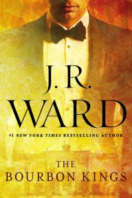 Bourbon Kings by J.R. Ward. Please click on the book jacket to place a hold or check availability @ Otis