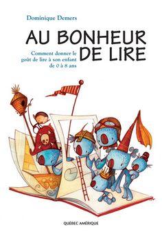 Au bonheur de lire - DOMINIQUE DEMERS. Cote: 028 .533 D376a Dominique, Lus, Lectures, My Books, Family Guy, Teaching, Comics, My Love, Fictional Characters