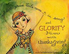 Praise Him http://karladornacher.typepad.com/karlas_korner/2012/01/index.html#