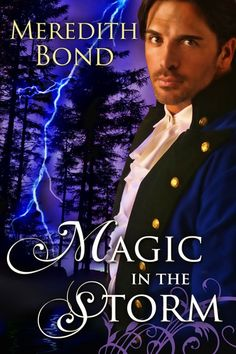 Magic in the Storm by Meredith Bond on StoryFinds -#Readers share this post for a chance to win a #free copy of this #paranormal #romance - Morgan can't access his magical powers until he finds the source, Adriana is a modern girl trapped in 19th C England. Can they find each other and fulfill their destiny?